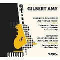 ジルベール・アミ: ピアノとオーケストラのための協奏曲&チェロとオーケストラのための協奏曲