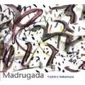 マドゥルガーダ (夜明け)