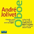 Andre Jolivet: Chamber Music for Oboe and Cor Anglais