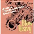 BLOW HEAVY<限定盤>