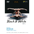 Black & White Ballets - Jiri Kylian & Nederlands Dans Theater