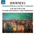 JOURNEYS - 旅 - 五大陸のオーケストラ音楽