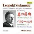 ストラヴィンスキー: 「春の祭典」, 「ペトルーシュカ」