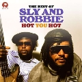 Hot You Hot : The Best Of Sly & Robbie