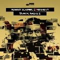 Black Radio 2: Deluxe Edition
