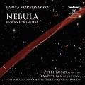 Nebula - Paavo Korpijaakko: Works for Guitar