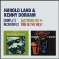 Complete Recordings : Eastward Ho! / Fire In The West