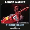 T-Bone Blues/Sings The Blues