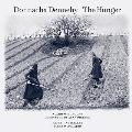 ドナチャ・デネヒー: ザ・ハンガー<限定盤>
