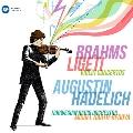 ブラームス、リゲティ: ヴァイオリン協奏曲