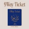 9 Way Ticket: 2nd Single (9 TRAVELERS ver.)