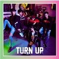 TURN UP (D/ベンベン&ユギョム ユニット盤)<初回生産限定盤>