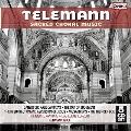 Telemann: Sacred Choral Music