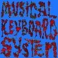 Musical Keyboard System<限定盤>