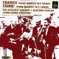Franck: Piano Quintet; Faure: Piano Quartet No.1 Op.15 (12/18/1956, 10/31/1957) / Clifford Curzon(p), Budapest Quartet