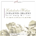 Brahms: Love Song Walzes