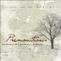 Premonitions - American Chamber Works
