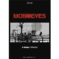 MONOEYES 「A Mirage In The Sun」