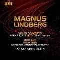 M.Lindberg: Violin Concerto, Jubilees, Souvenirs
