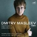 Dmitry Masleev - D.Scarlatti, Prokofiev, Shostakovich