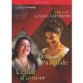 Donizetti: Classic Comedies - Don Pasquale, L'elisir d'amore