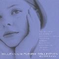 ミレニアム・フュージョン・コレクション-MCA・GRP編-
