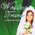 WEDDING BEST ~TRANCE PARTY~