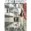 DANCE SESSION FREESTYLE HOUSE