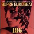 スーパーユーロビート VOL.186