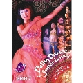 BELLY DANCE SUPER LIVE VOL.2:東京イフティファール 2007