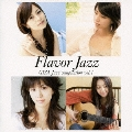 Flavor Jazz~GIZA Jazz compilation Vol.1~