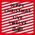 HiPPY CHRiSTMAS / LiVE TWELVE [CD+DVD]