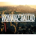 STAR BASE MUSIC Presents ウーマン & バラード