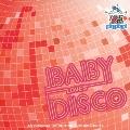 ベビー・ラブズ・ディスコ アン・オリジナル・サウンドトラック・バイ・キング・ブリット