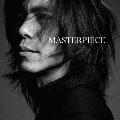 MASTERPIECE [CD+DVD]<初回限定盤>