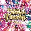 ダンスマニア・パーティー~ベスト・オブ・90's・ダンス・ヒッツ~