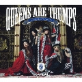 Queens are trumps -切り札はクイーン- [CD+DVD]<初回生産限定盤>