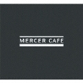 MERCER CAFE Compiled by DJ 19