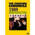 THE CHECKERS CHRONICLE 1989 SEVEN HEAVEN TOUR