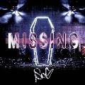 MISSING [CD+DVD]<初回限定盤B>