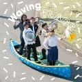 Waving Flags [CD+DVD]<初回生産限定盤>