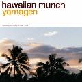 hawaiian munch