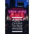 I'M FREE The Movie-形ないものを爆破する映像集- 2014.04.12 Live at 日比谷野外大音楽堂<通常盤>