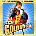 オースティン・パワーズ:ゴールド・メンバー オリジナル・サウンドトラック<初回生産限定盤>
