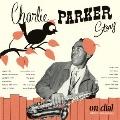 チャーリー・パーカー・ストーリー・オン・ダイアル Vol.1<完全生産限定盤>