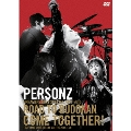 PERSONZ DREAMERS ONLY SPECIAL 2014-2015 ROAD TO BUDOKAN COME TOGETHER! [2DVD+CD]