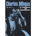 Charles Mingus/チャールズ・ミンガス/トライアンフ・オブ・アンダードッグ [COBY-91197]