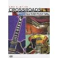 クロス・ロード - ギター・フェスティヴァル[WPBR-95158/9][DVD]