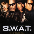 「S.W.A.T.」オリジナル・サウンドトラック<初回生産限定盤>