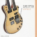 CASIOPEA plays Guitar MINUS ONE/MARBLE
